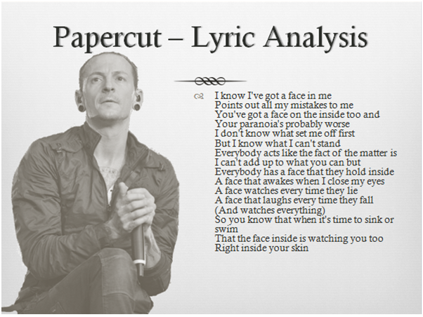 paper cut lyrics Linkin park papercut lyrics & video : why does it feel like night today something in here's not right today why am i so uptight today paranoia's all i got left i.